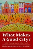 img - for What Makes a Good City?: Public Theology and the Urban Church book / textbook / text book