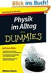 Physik im Alltag fur Dummies (F�r Dum...