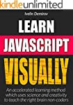 Learn JavaScript VISUALLY: Accelerate...