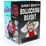 It's All Fucking Shit: Angry Dave's Bollocking Boxset (English Edition)