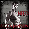 Need: The Fight Club, Book 3 (       UNABRIDGED) by Becca Jameson Narrated by Annie Chapman