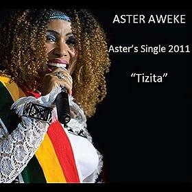 Aster aweke new tizita