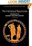 The Intellectual Revolution: Selectio...