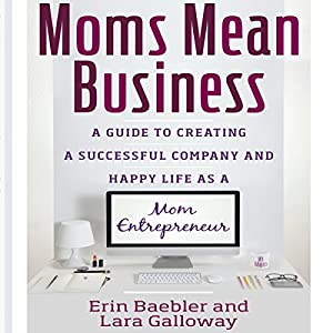 Moms Mean Business Audiobook