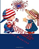 Happy Fourth of July Coloring Book: For Kid s Ages 4 to 9 Years Old