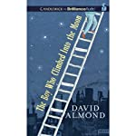 The Boy Who Climbed into the Moon | David Almond