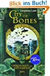 City of Bones. Chroniken der Unterwel...