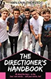 The Directioners Handbook: Because Its All About Loving One Direction