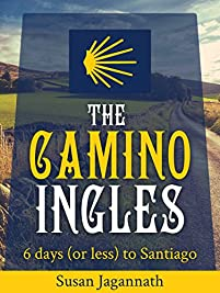 The Camino Ingles: 6 Days by Susan Jagannath ebook deal