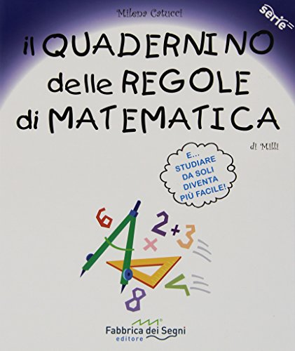 Il quadernino delle regole di matematica Per la Scuola elementare PDF
