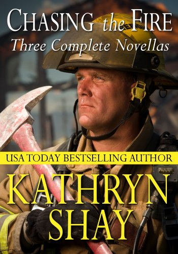 Free Romance Excerpt From USA TODAY Bestseller Kathryn Shay's Chasing the Fire