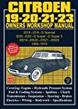 Citroen 19, 20, 21, 23 AB Workshop Manual (Brooklands Road Test Books)