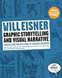 Graphic Storytelling and Visual Narrative (Will Eisner Instructional Books) (039333127X) by Eisner, Will
