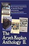 The Aryeh Kaplan Anthology ll (0899068685) by Kaplan, Aryeh