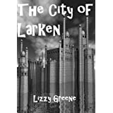The City of Larken