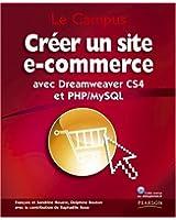Créer un site e-commerce: avec Dreamweaver CS4 et PHP/MySQL
