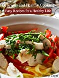 514ocozBocL. SL160  Delicious and Healthy Cooking   Easy Recipes for a Healthy Life