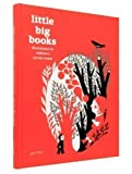 img - for Little Big Books: Illustration for Children's Picture Books: Illustrations for Children?s Picture Books by Robert Klanten (2012) book / textbook / text book