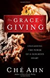 img - for The Grace of Giving: Unleashing the Power of a Generous Heart book / textbook / text book