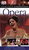 img - for Eyewitness Companions: Opera (Eyewitness Companion Guides) book / textbook / text book