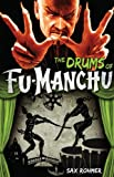 Sax Rohmer Fu-Manchu - The Drums of Fu-Manchu