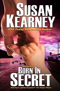 Born In Secret: 1 by Susan Kearney ebook deal