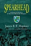 Spearhead: A Complete History of Merrills Marauder Rangers