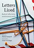 img - for Letters Lived: Radical Reflections, Revolutionary Paths book / textbook / text book
