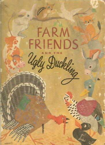 Farm Friends and (Hans Christian Andersen's) The Ugly Duckling, Pauline Adams & Hans Christian Andersen