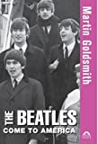 img - for The Beatles Come to America (Turning Points in History) book / textbook / text book
