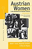 img - for Austrian Women in the Nineteenth and Twentieth Centuries: Cross-Disciplinary Perspectives (Austrian Studies) book / textbook / text book