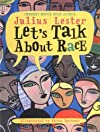 Let&#39;s Talk About Race