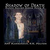 Shadow of Death: Blood Bound, Book 8 | Amy Blankenship, R. K. Melton