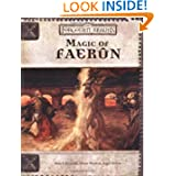 Magic of Faerun (Dungeons & Dragons d20 3.5 Fantasy Roleplaying)