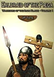 Ealdraed of the Paega: Warriors of the Iron Blade - Volume 1