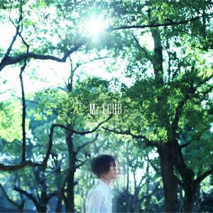 Mr.ECHO(初回生産限定盤)(DVD付)