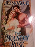 img - for The Mountain Rose (Heartfire Historical Romance) book / textbook / text book