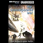 The Unincorporated War | Dani Kollin,Eytan Kollin