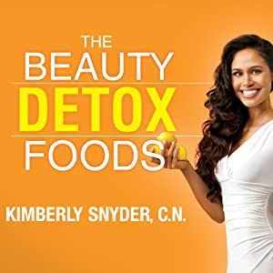 The Beauty Detox Foods Audiobook