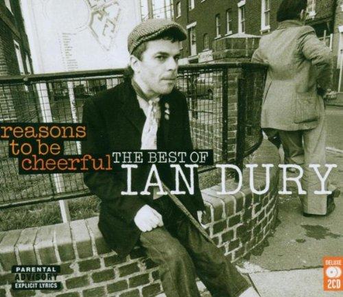 IAN DURY - Reasons to Be Cheerful: Best of - Zortam Music