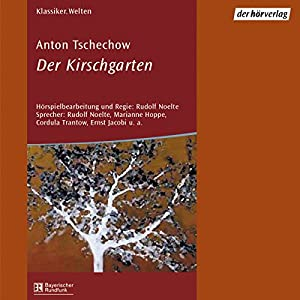 Der Kirschgarten Hörspiel