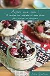 Accro aux noix !: 15 recettes bio, v�...