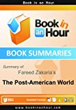 Summary of The Post-American World by Fareed Zakaria