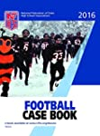 2016 NFHS Football Case Book