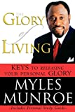 Image of The Glory of Living: Keys to Releasing Your Personal Glory