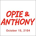 Opie & Anthony, Chris Jericho, Russell Brand, Cheech Marin, and Vic Henley, October 15, 2014 | Opie & Anthony