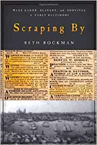 scraping by seth rockman thesis