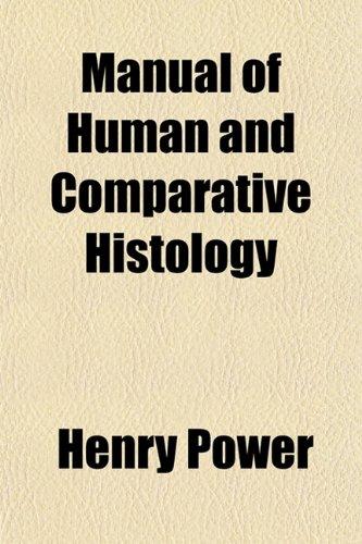 Manual of Human and Comparative Histology