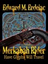 Have Glyphs Will Travel (Merkabah Rider)