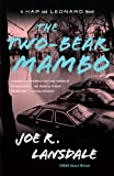 Joe R. Lansdale The Two-Bear Mambo (Vintage Crime/Black Lizard)